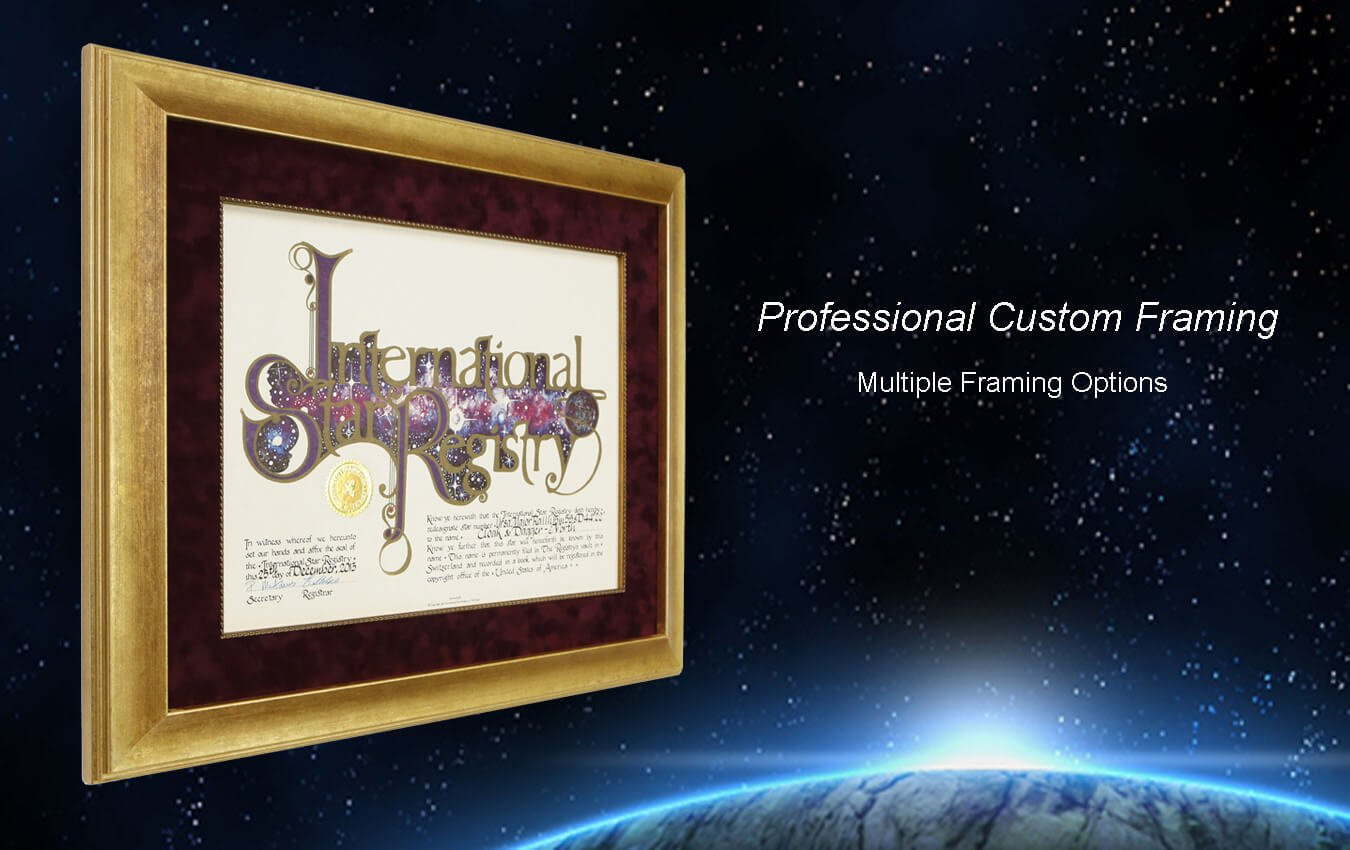 Name a star with International Star Registry and choose professional custom framing in gold, black, or heirloom styles